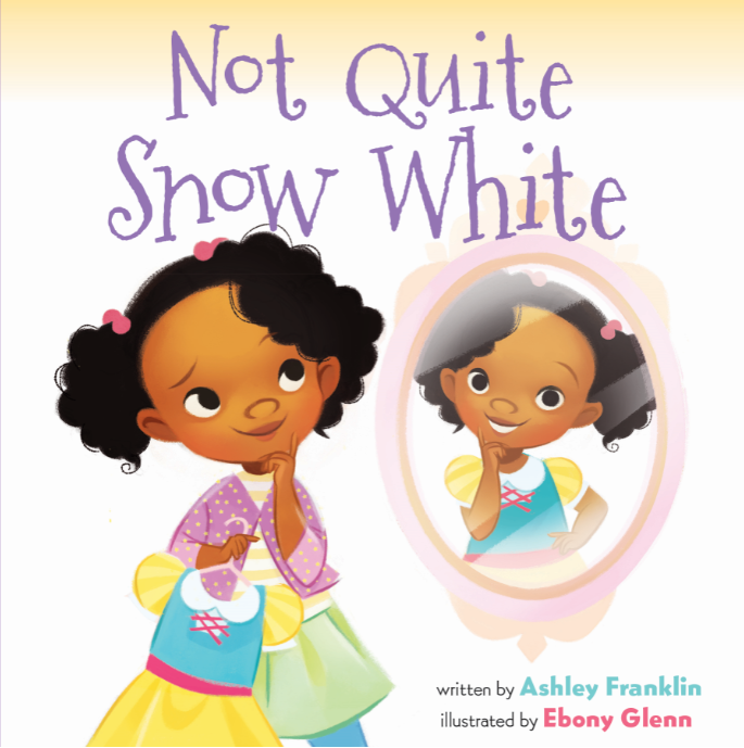 book cover of children's book Not Quite Snow White